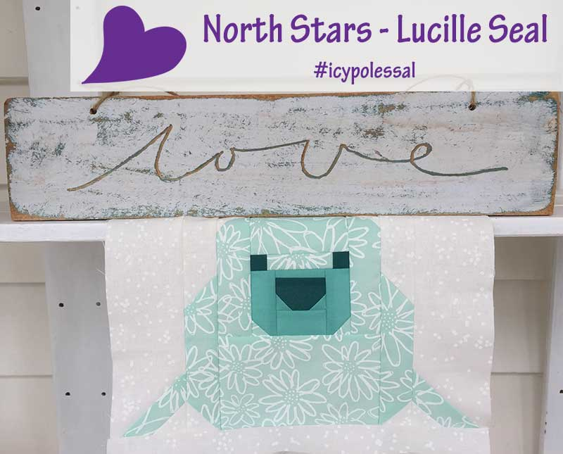 Icy Poles Sew Along – Week 9 Lucille Seal